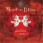 Mediæval Bæbes - Mistletoe & Wine